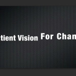 Patient Vision for Change